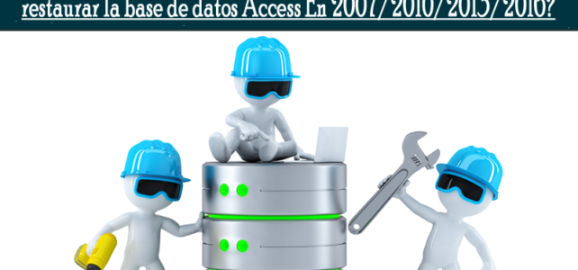 5 maneras de hacer copias de seguridad y restaurar la base de datos Access En 2007/2010/2013/2016?