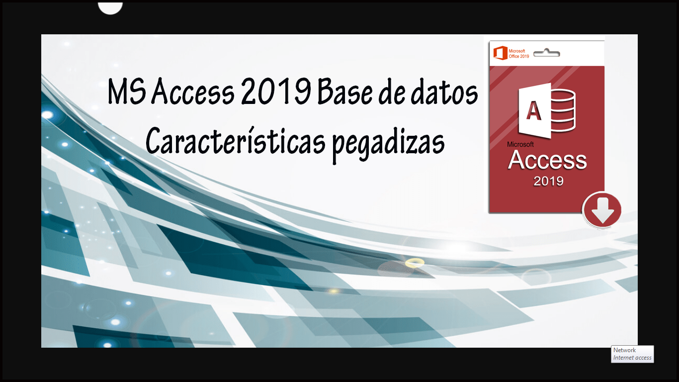 MS Access 2019 Base de datos Características pegadizas